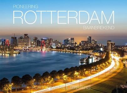 Pioneering Rotterdam - Rotterdam Baanbrekend