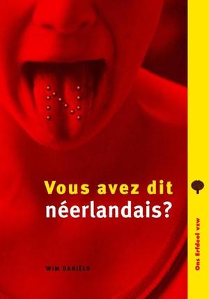 Vous avez dit néerlandais?