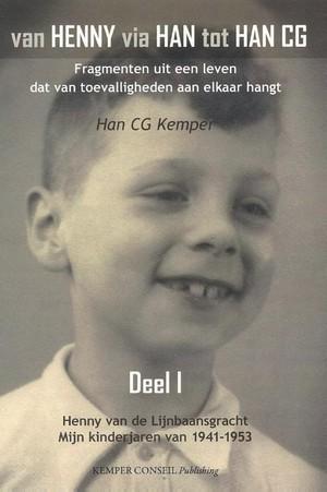 I Henny van de Lijnbaansgracht - Mijn kinderjaren van 1941-1953