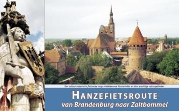 Hanzefietsroute Deel 3 Van Brandenburg Naar Zaltbommel