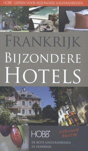 Frankrijk, bijzondere hotels