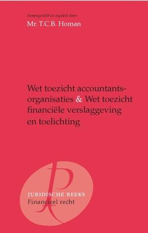 Wet toezicht accountantsorganisaties, Wet toezicht financiële verslaggeving en toelichting