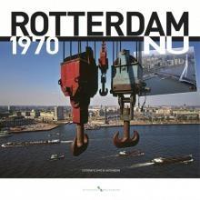 Rotterdam 1970 Nu