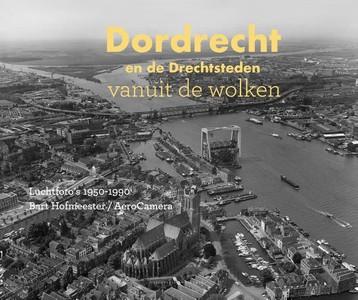 Dordrecht en de Drechtsteden vanuit de wolken