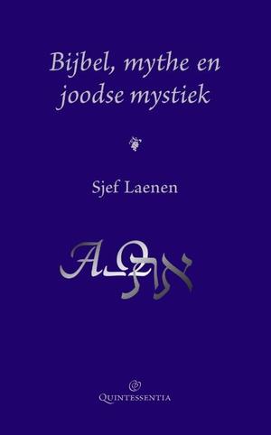Bijbel, mythe en joodse mystiek