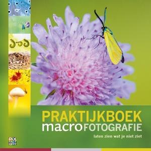 Praktijkboek Macrofotografie