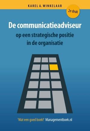 De communicatieadviseur op een strategische positie in de organisatie