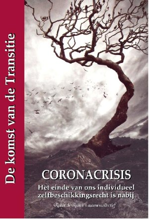 Coronacrisis - Het einde van ons individueel zelfbeschikkingsrecht is nabij