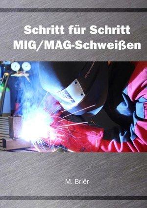 Schritt für Schritt MIG/MAG Schweißen