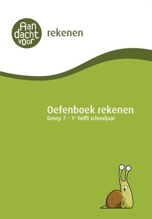 Oefenboek Rekenen Groep 7 - 1e helft schooljaar