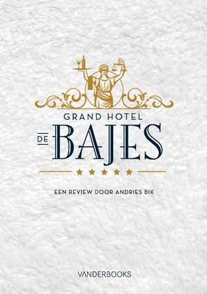 Grand Hotel de Bajes