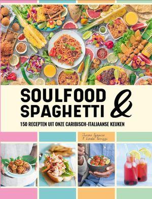 Soulfood & Spaghetti