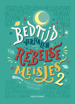 Bedtijdverhalen voor rebelse meisjes Bedtijdverhalen voor rebelse meisjes 2