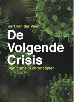 De Volgende Crisis
