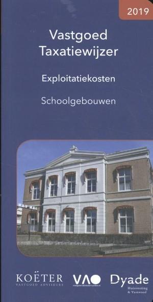 Vastgoed Taxatiewijzer Exploitatiekosten Schoolgebouwen 2019