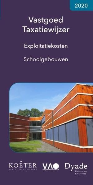 Vastgoed Taxatiewijzer Exploitatiekosten Schoolgebouwen 2020