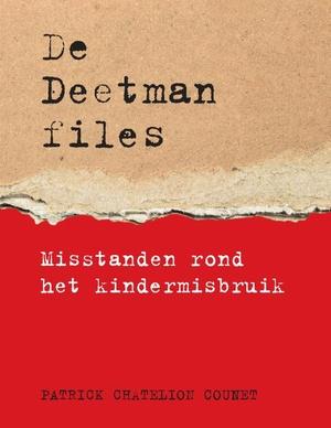 De Deetman files