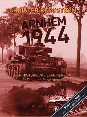 Een historische slag herzien Deel 1: Tanks en Paratroepen