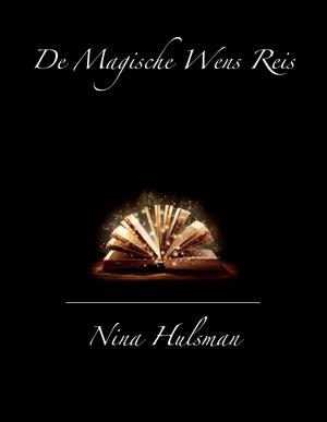 De Magische Wens Reis