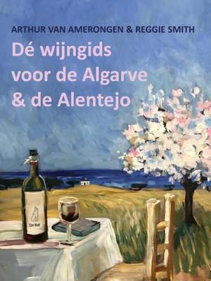 De wijngids voor de Algarve en de Alentejo