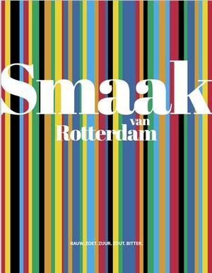 Smaak van Rotterdam