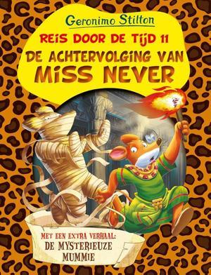 Reis door de tijd 11 - De achtervolging van Miss Never