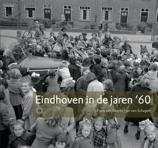 Eindhoven in de jaren 60