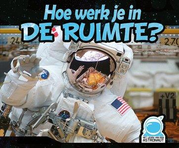 Hoe werk je in de ruimte?