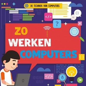 Zo werken computers