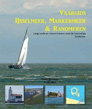 Vaargids IJsselmeer, Markermeer en de Randmeren