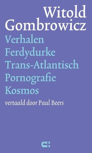 Verhalen Ferdydurke Trans-Atlantisch Pornografie Kosmos