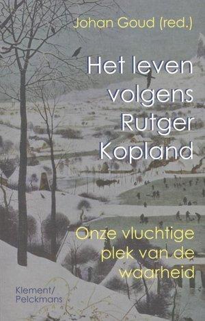 Het leven volgens Rutger Kopland