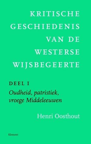 Kritische geschiedenis van de westerse wijsbegeerte 1 Oudheid, patristiek, vroege Middeleeuwen deleeuwen, vroegmoderne tijd