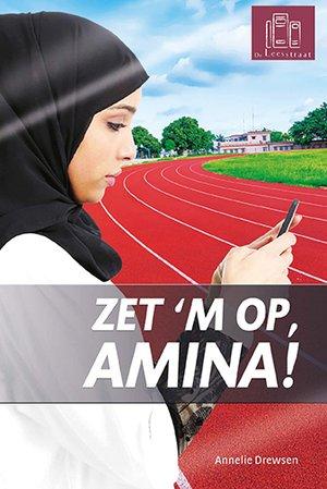 Zet 'm op, Amina!