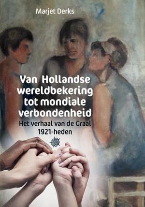 Van Hollandse wereldbekering tot mondiale verbondenheid