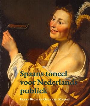 Spaans toneel voor Nederlands publiek