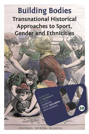 Building Bodies: Transnational Historical Approaches to Sport, gender and Ethnicities