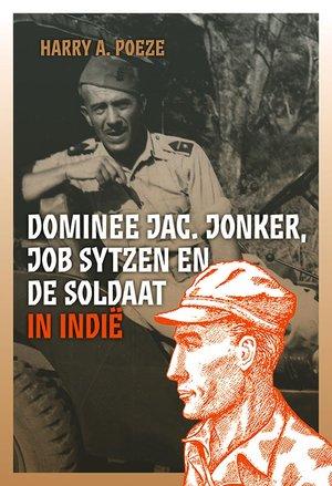 Dominee Jac. Jonker, Job Sytzen en de soldaat in Indië