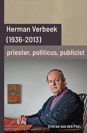 Herman Verbeek (1936-2013): priester, politicus, publicist