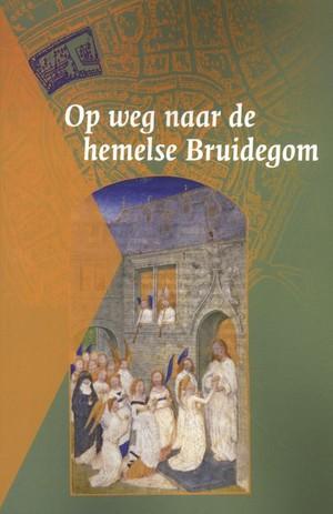 Op weg naar de hemelse Bruidegom