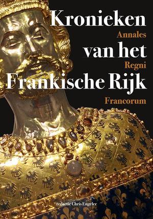 Annales Regni Francorum - Kronieken van het Frankische Rijk