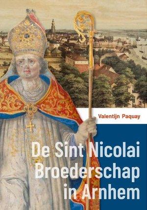 De Sint Nicolai Broederschap in Arnhem