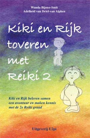 Kiki en Rijk toveren met Reiki 2