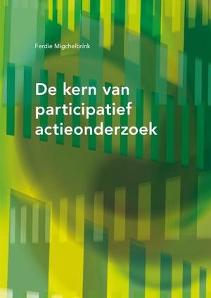 De kern van participatief actie-onderzoek
