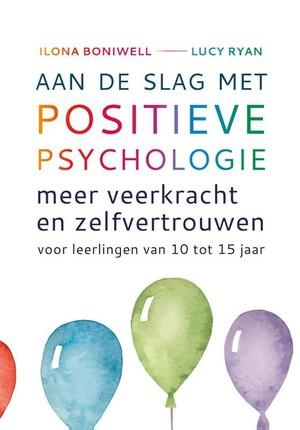 Aan de slag met positieve psychologie