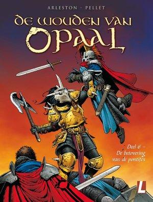 De wouden van Opaal | Deel 6 - De betovering van de pontifex
