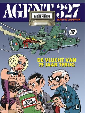 Agent 327 | 19 De vlucht van 75 jaar terug