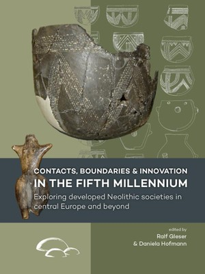 Contacts, boundaries and innovation in the fifth millennium