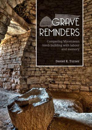 Grave Reminders