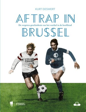 Deswert, K: Aftrap in Brussel
